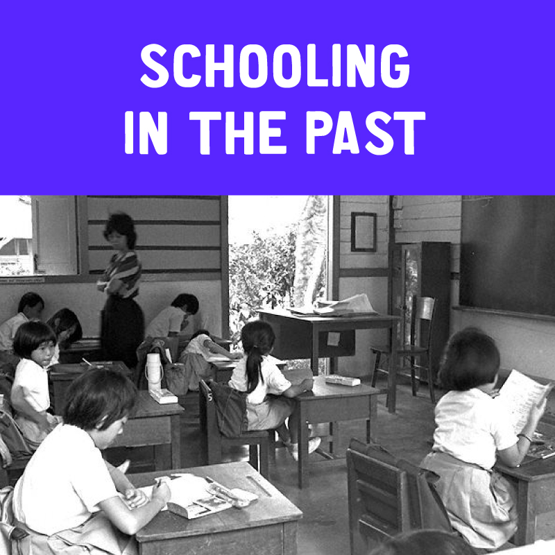 Schooling in the Past