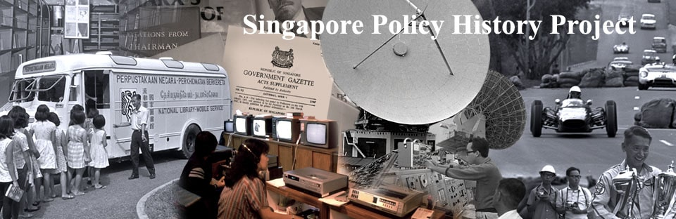 Singapore Policy History Project