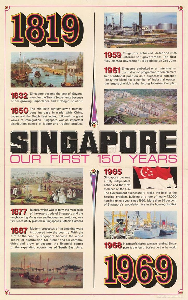 1819 - 1969. Singapore. Our First 150 Years